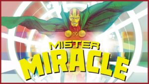 Review: Mr. Miracle de Tom King