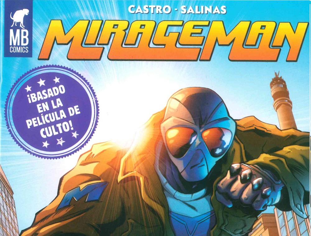 Mirageman – El Superhéroe Chileno