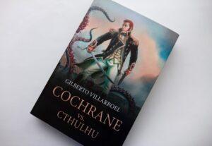 Reseña de Cochrane vs. Cthulhu