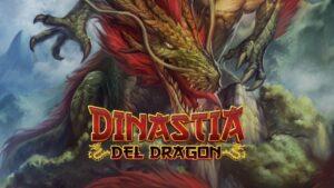Dinastía del Dragón, la nueva edición de Mitos y Leyendas