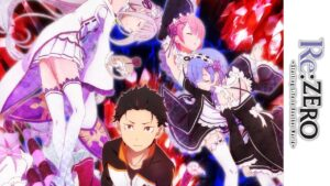 Re:zero Starting life in another world
