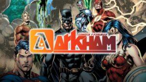 ¡Obtén un 10% de descuento en Arkham Comics y Figuras!