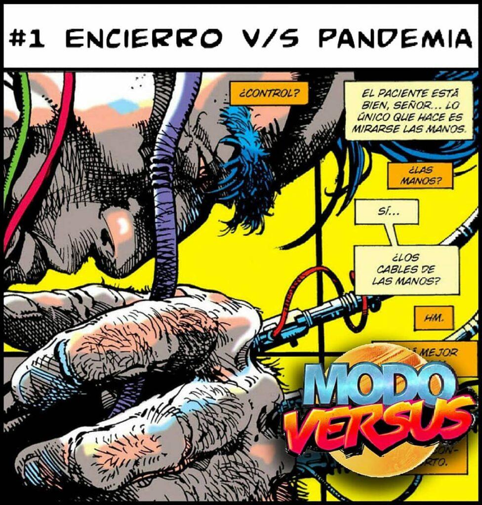 #1. El Encierro v/s la Pandemia