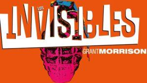 Los Invisibles de Grant Morrison, o cómo ser en un snob lector de prólogos