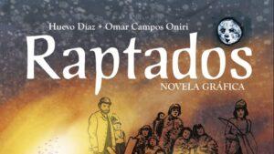 Raptados, la vergüenza del genocidio en Chile