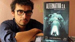 Entrevista a Jorge Sanhueza Bastías, autor de Alternativa S. A.