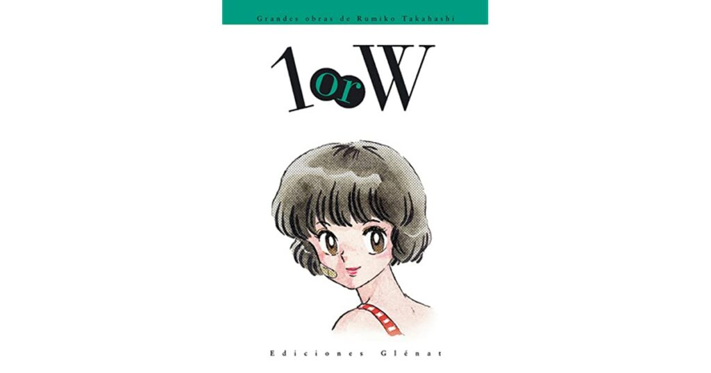 Rumiko Takahashi World: 1orW