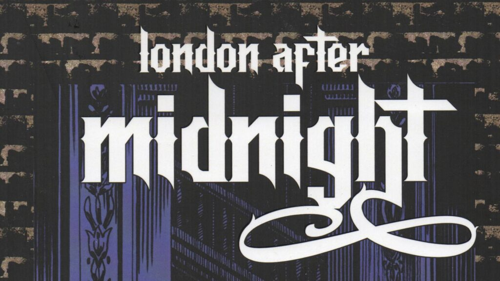 London After Midnight, el regreso del Terror Clásico