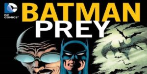Batman: Presa – Doug Moench y Paul Gulacy