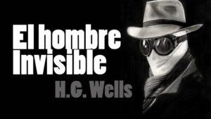 Reseña: El Hombre Invisible, de H.G Wells