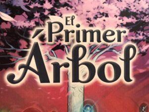Reseña y análisis de El Primer Árbol.