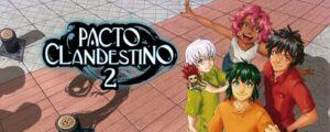 Reseña: Pacto Clandestino 2