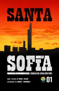 Santa Sofía: Ciudad de corazón frío #01