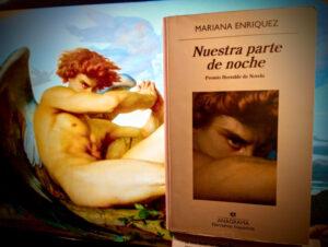 Nuestra parte de noche: La macabra novela de terror Mariana Enríquez