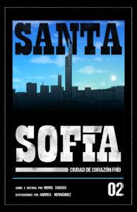 Santa Sofía: Ciudad de corazón frío #02