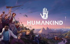 Impresiones: Humankind
