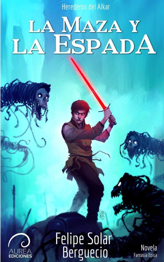 Aurea La Maza y la Espada Felipe Solar tapa
