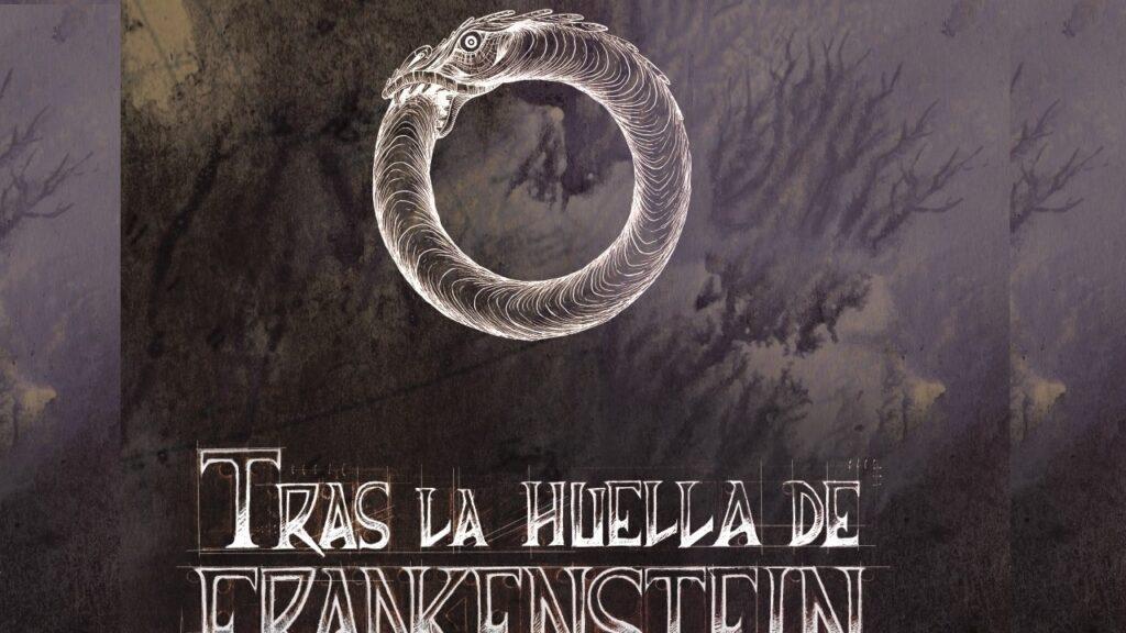 Tras la huella de Frankenstein, lo último de Arcano IV