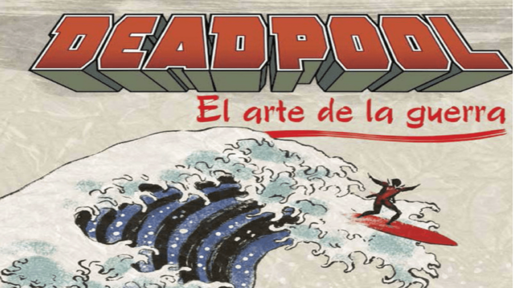 Cómic one-shot: Deadpool, el arte de la guerra