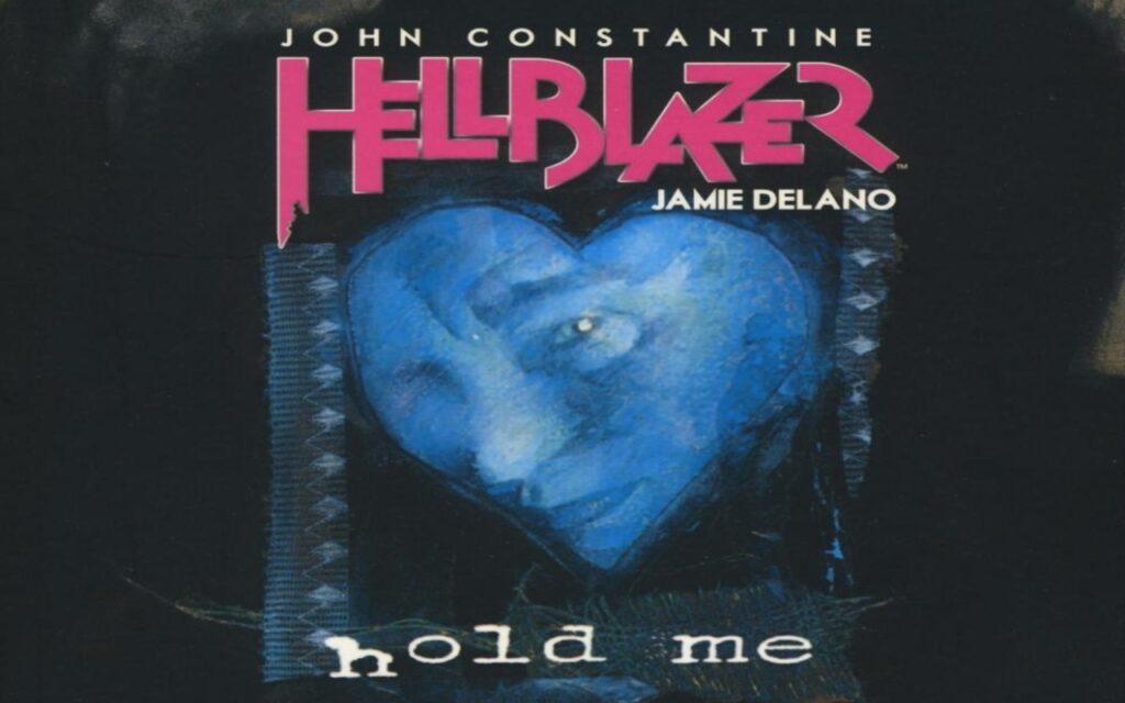Hellblazer: Abrázame