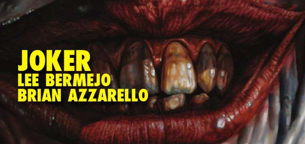 Reseña: Joker de Azzarello y Bermejo